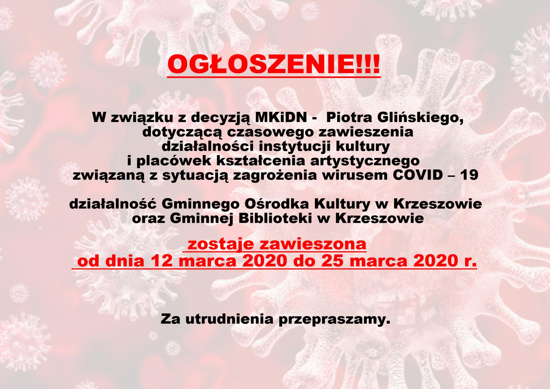 Zawieszenie Działalności GOK oraz Biblioteki Publicznej w związku z decyzją MKiDN
