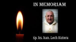 In memoriam - ks. kan. Lech Kutera