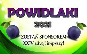 """ZOSTAŃ SPONSOREM """"POWIDLAKÓW"""" 2021!"""
